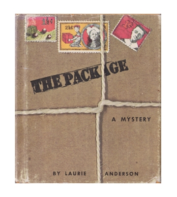 Laurie Anderson. The Package. Bobbs Merrill, 1971. Courtesy the artist.