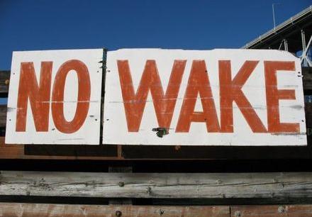 no wake